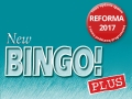 New Bingo! Plus. Reforma 2017