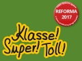 Klasse! Super! Toll! Reforma 2017