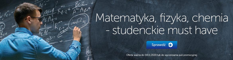 Matematyka, fizyka, chemia - studenckie must have