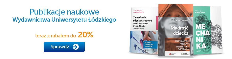 Publikacje naukowe WUŁ do -20% »
