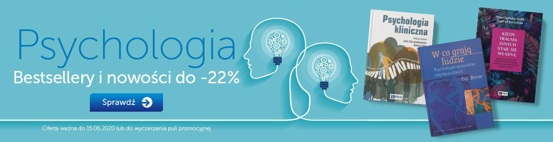 Psychologia. Bestsellery i nowości do -22%
